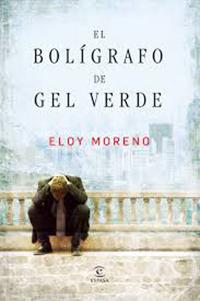 """""""El bolígrafo de gel verde"""" de Eloy Moreno."""