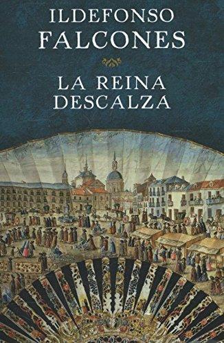 """La reina descalza"" de Ildefonso Falcones."