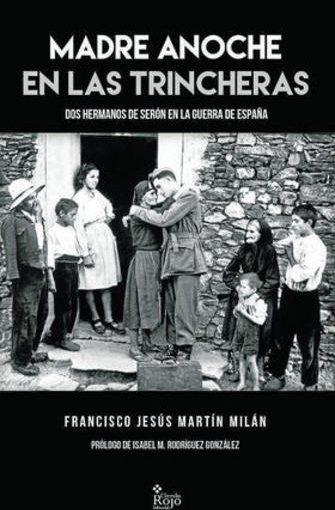 """""""Madre anoche en las trincheras"""" de Francisco Jesús Martín Milán"""