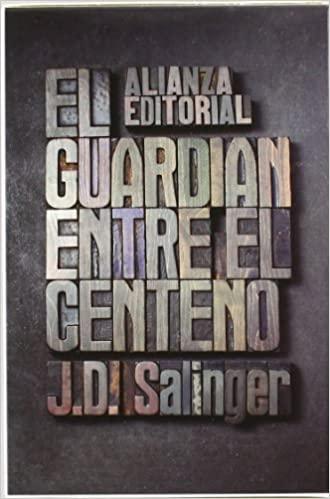 «El guardián entre el centeno» de Jerome David Salinger